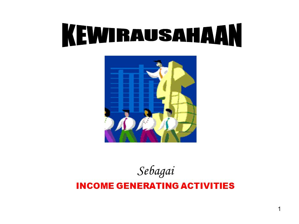 Sebagai INCOME GENERATING ACTIVITIES