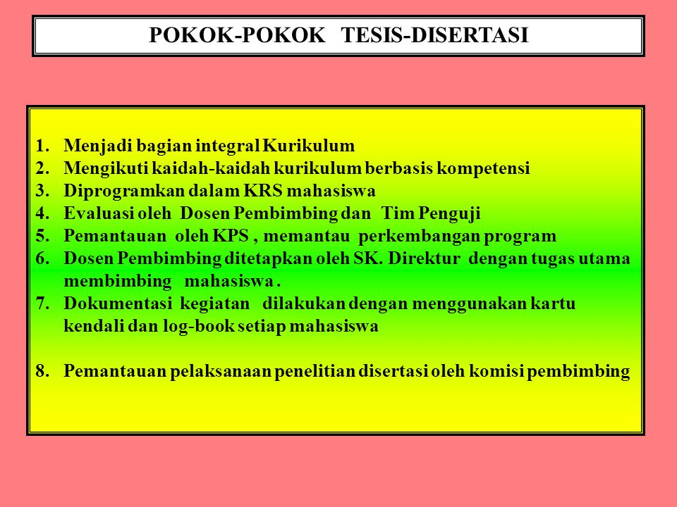 POKOK-POKOK TESIS-DISERTASI