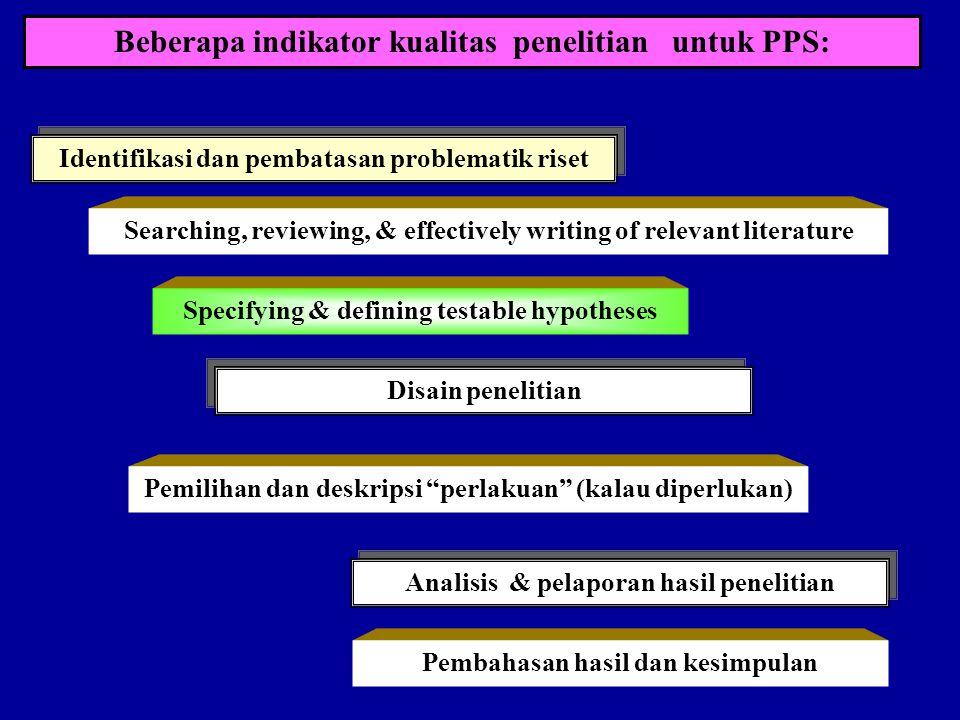 Beberapa indikator kualitas penelitian untuk PPS: