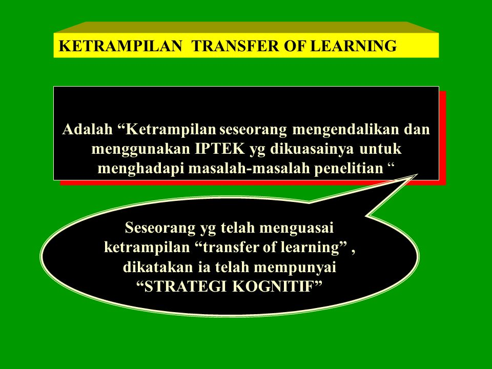 KETRAMPILAN TRANSFER OF LEARNING