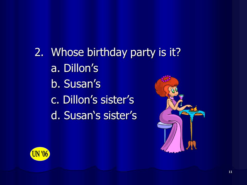 2. Whose birthday party is it