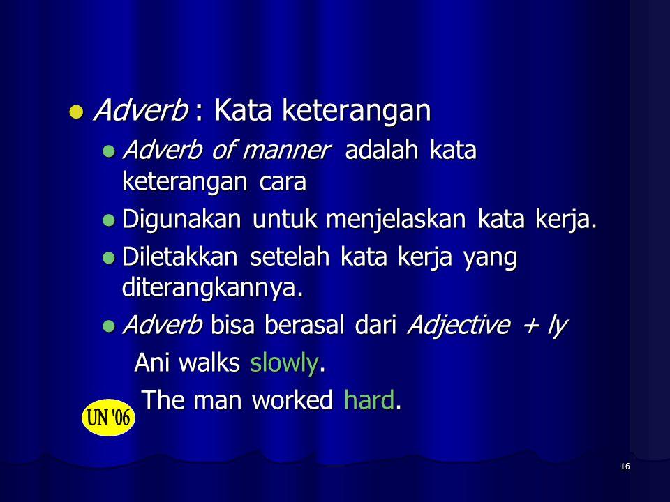 Adverb : Kata keterangan
