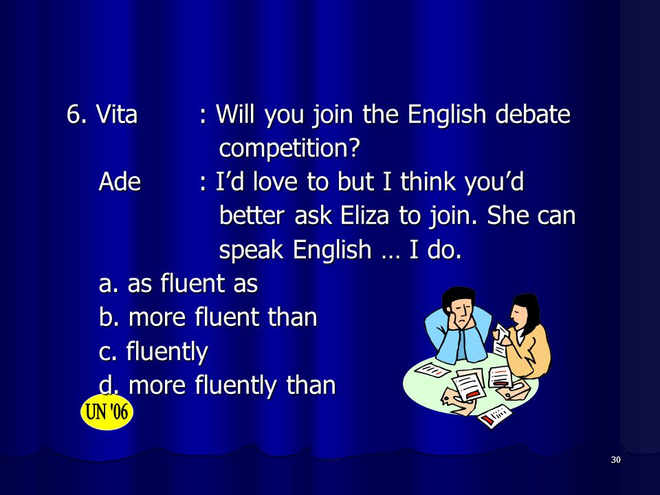 6. Vita : Will you join the English debate