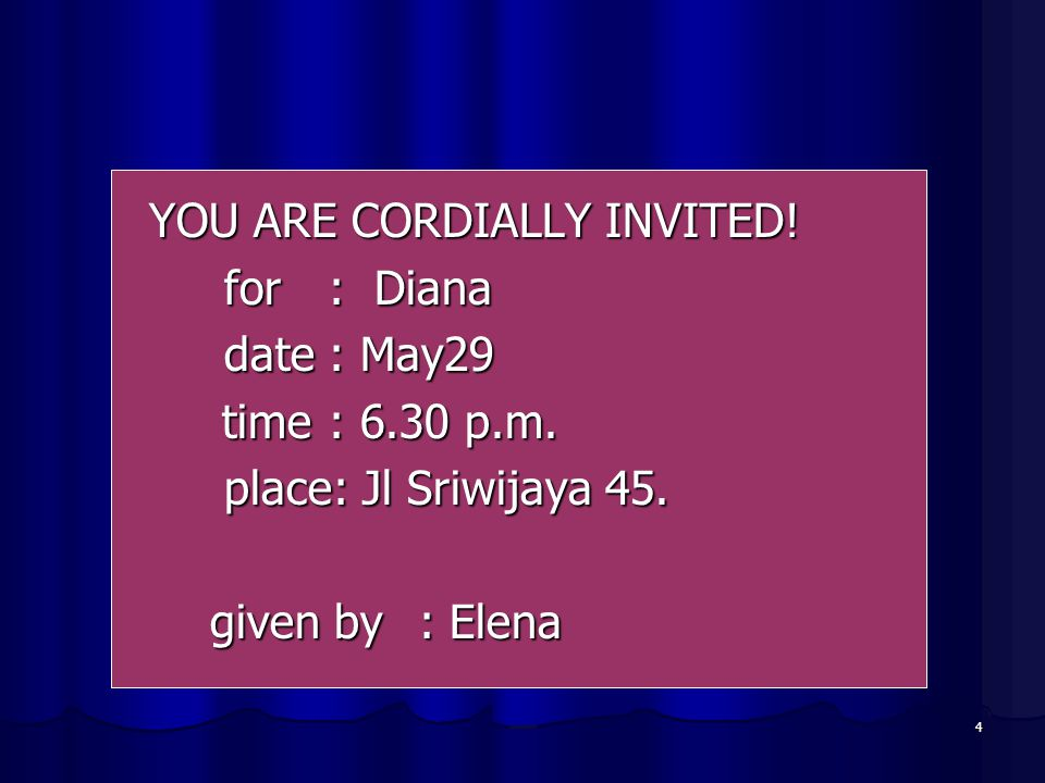 YOU ARE CORDIALLY INVITED!