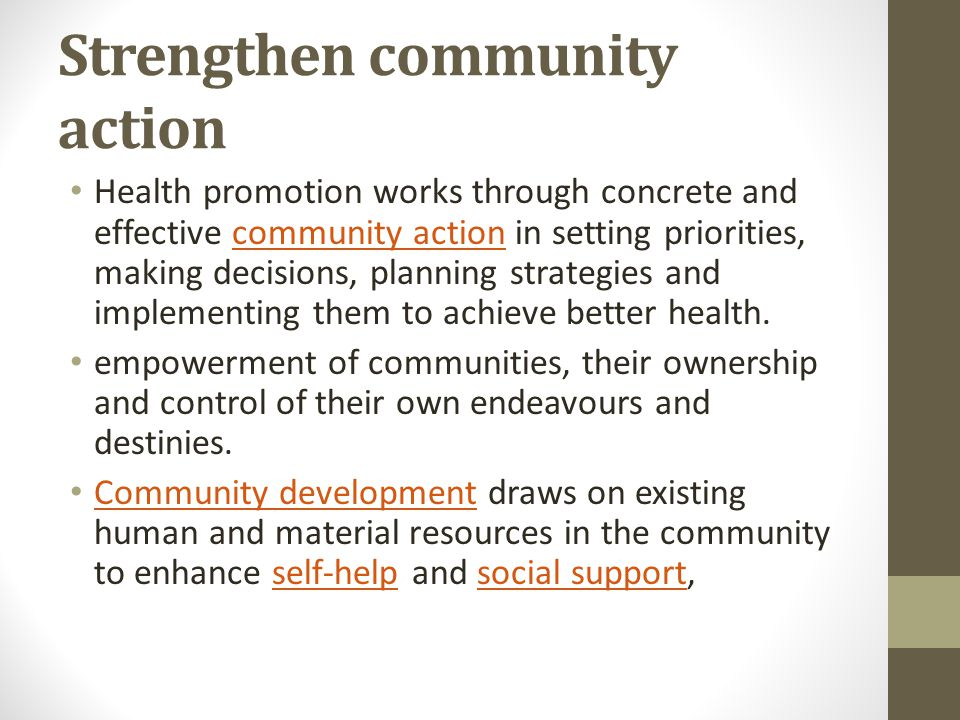 Strengthen community action