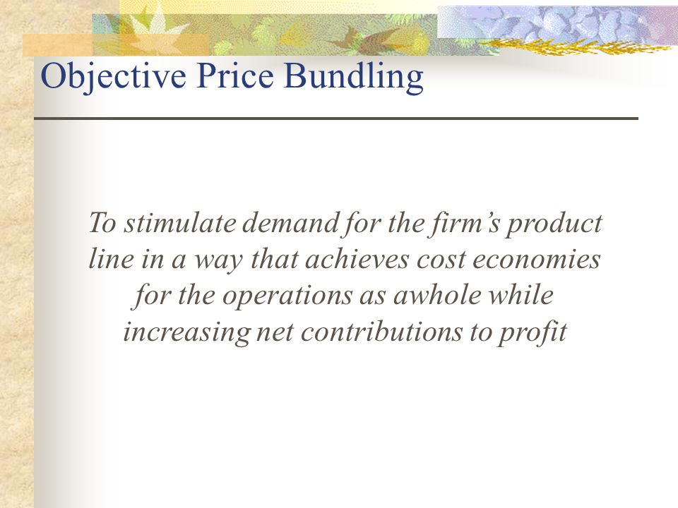 Objective Price Bundling