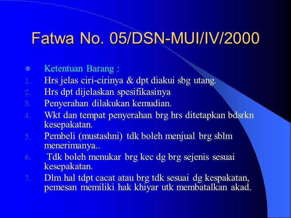 Fatwa No. 05/DSN-MUI/IV/2000 Ketentuan Barang :