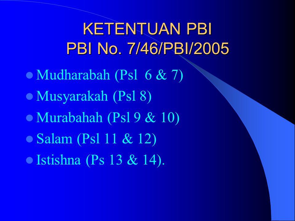 KETENTUAN PBI PBI No. 7/46/PBI/2005