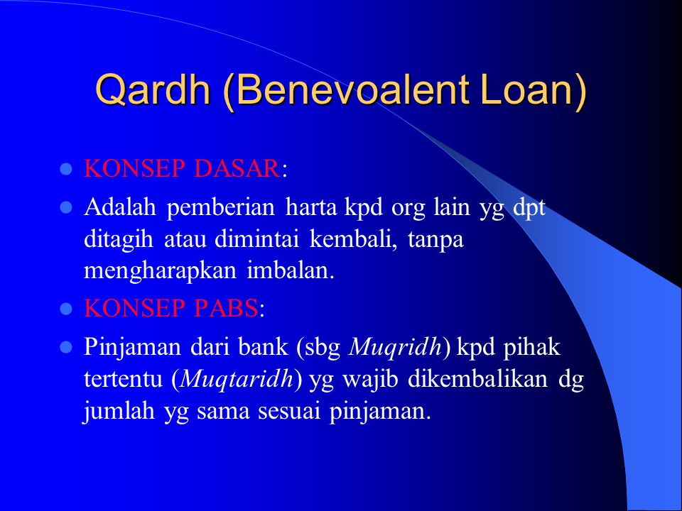 Qardh (Benevoalent Loan)