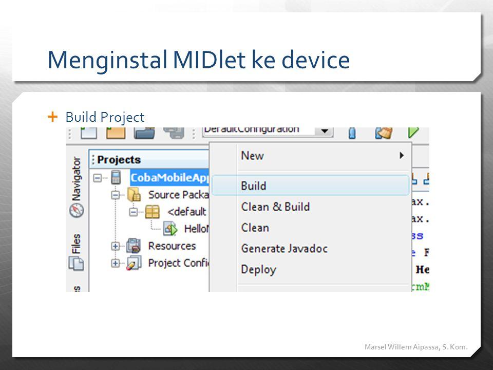 Menginstal MIDlet ke device