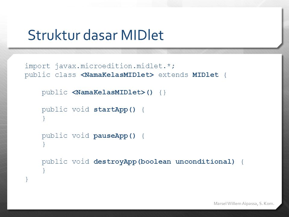 Struktur dasar MIDlet