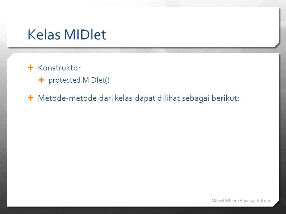 Kelas MIDlet Konstruktor