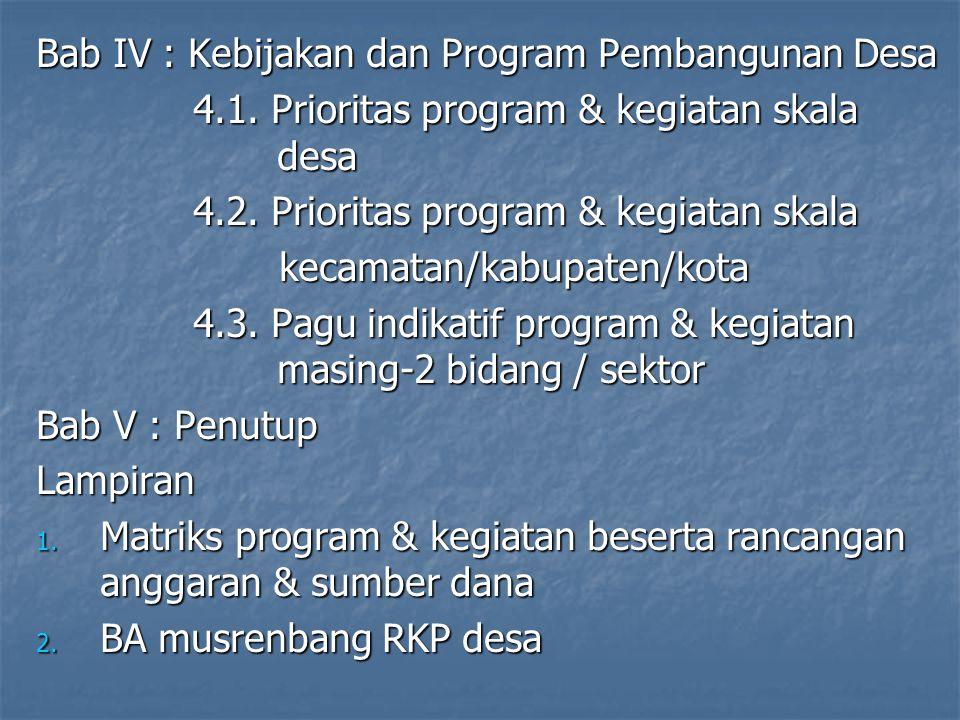 Bab IV : Kebijakan dan Program Pembangunan Desa