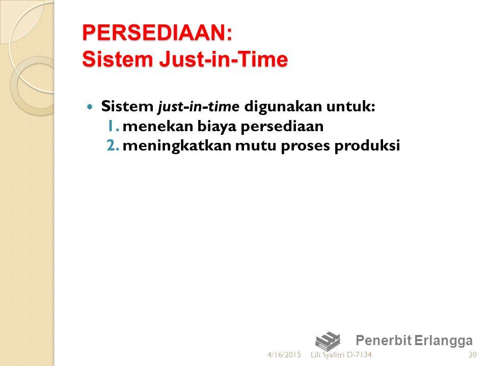 PERSEDIAAN: Sistem Just-in-Time