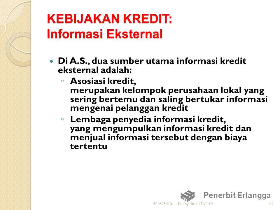 KEBIJAKAN KREDIT: Informasi Eksternal