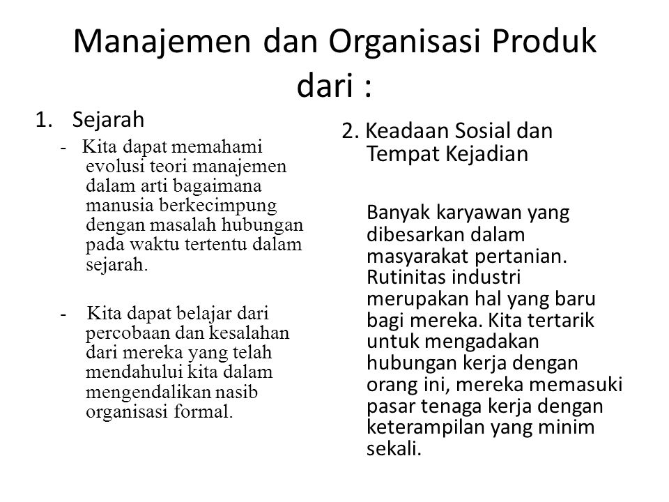 Manajemen dan Organisasi Produk dari :