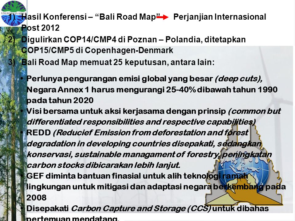 Hasil Konferensi – Bali Road Map Perjanjian Internasional Post 2012