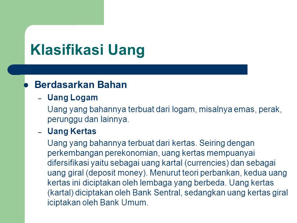 Klasifikasi Uang Berdasarkan Bahan Uang Logam