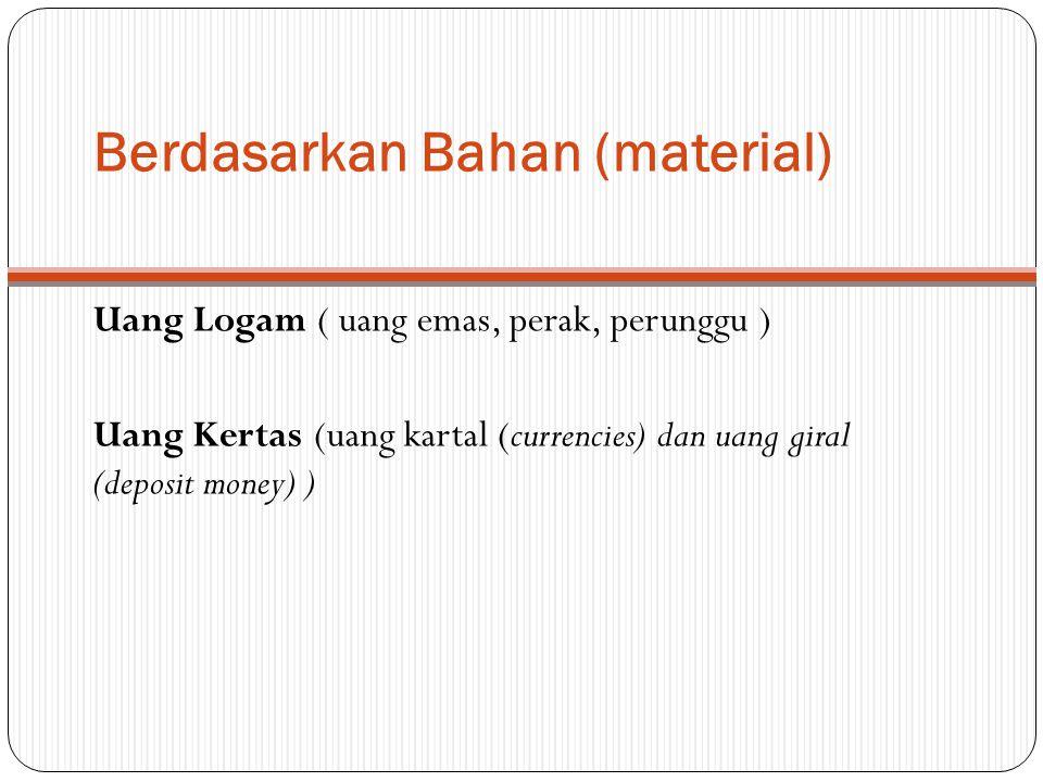Berdasarkan Bahan (material)