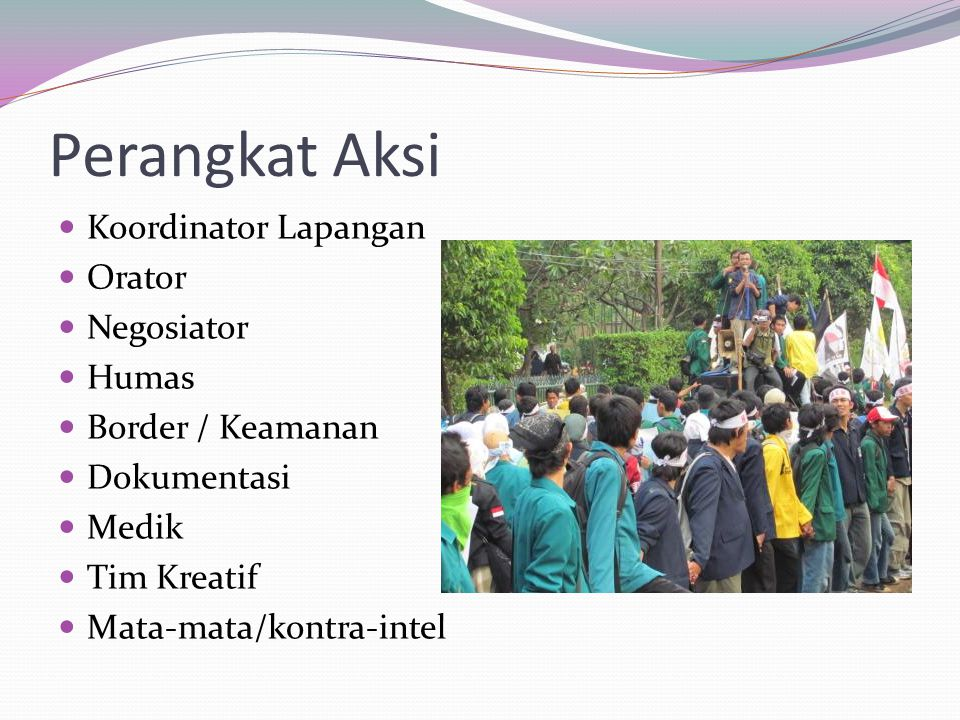 Perangkat Aksi Koordinator Lapangan Orator Negosiator Humas