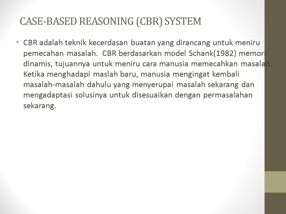CASE-BASED REASONING (CBR) SYSTEM