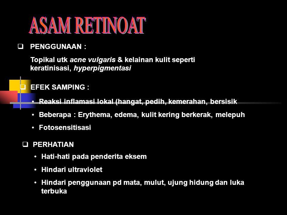 ASAM RETINOAT PENGGUNAAN :