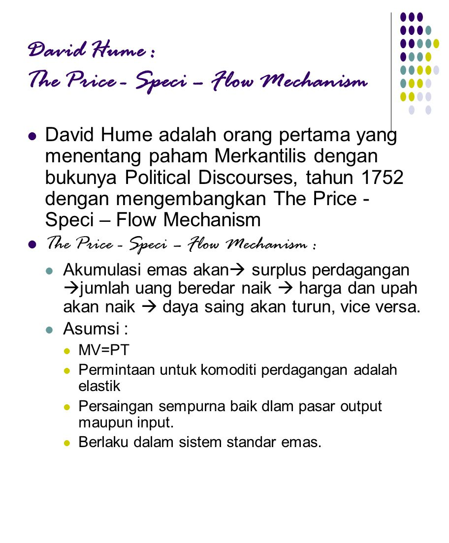 David Hume : The Price - Speci – Flow Mechanism