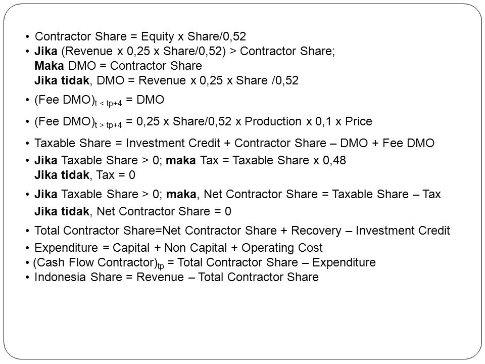 • Contractor Share = Equity x Share/0,52