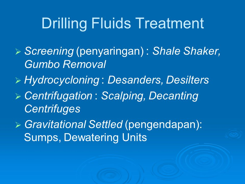 Drilling Fluids Treatment