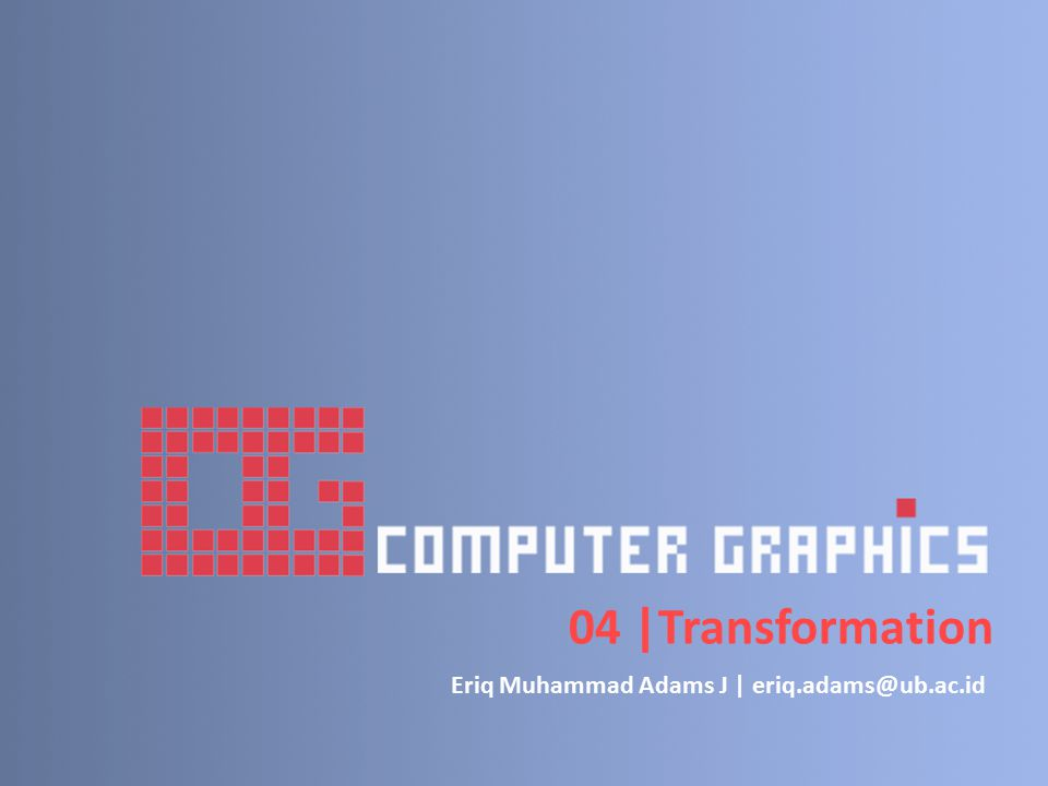Eriq Muhammad Adams J | eriq.adams@ub.ac.id