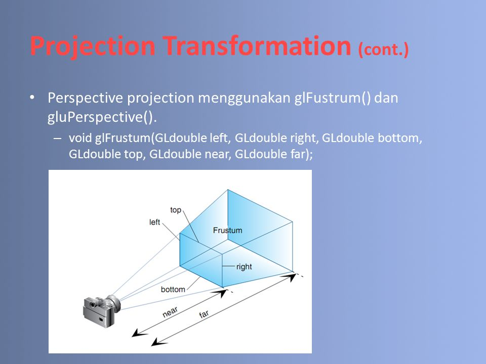 Projection Transformation (cont.)