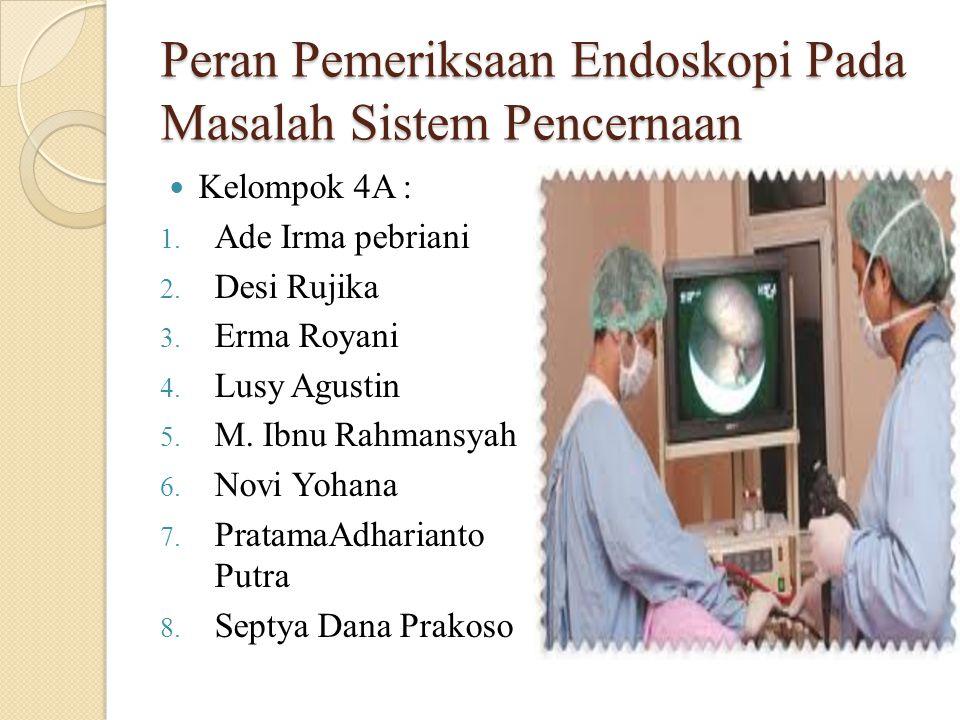 Peran Pemeriksaan Endoskopi Pada Masalah Sistem Pencernaan