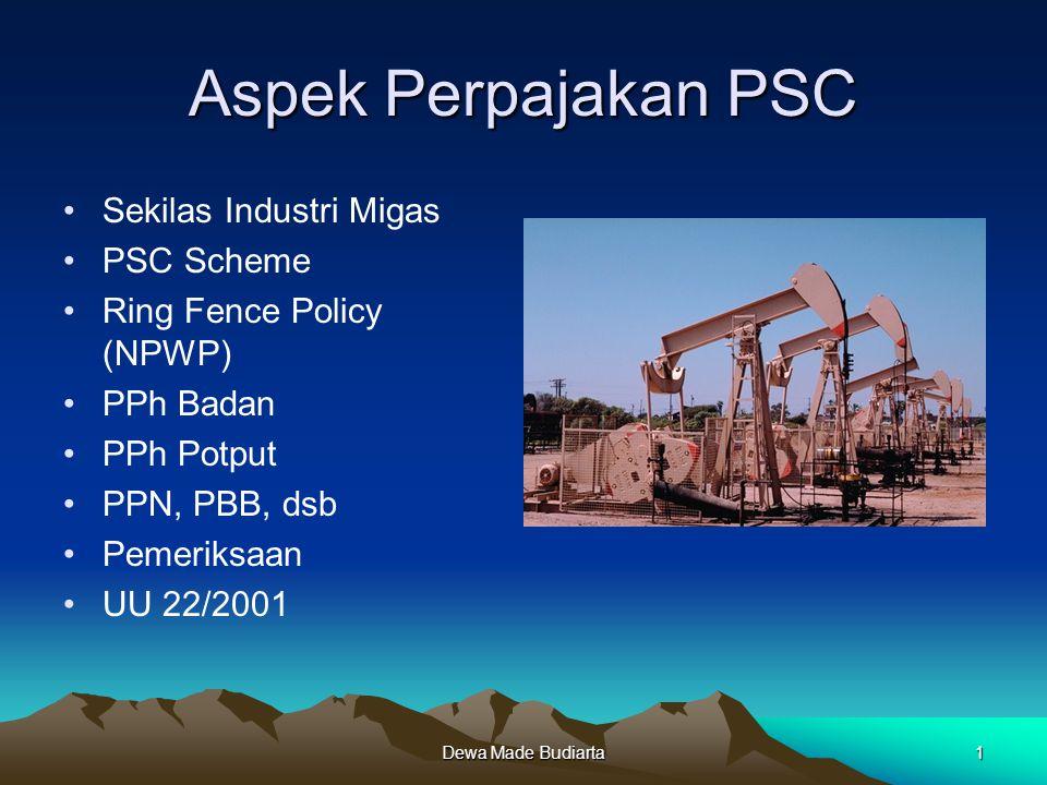 Aspek Perpajakan PSC Sekilas Industri Migas PSC Scheme