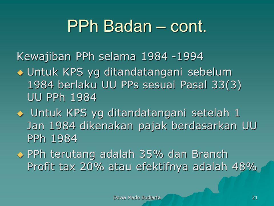 PPh Badan – cont. Kewajiban PPh selama 1984 -1994