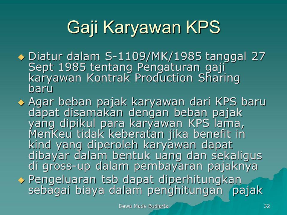 Gaji Karyawan KPS Diatur dalam S-1109/MK/1985 tanggal 27 Sept 1985 tentang Pengaturan gaji karyawan Kontrak Production Sharing baru.