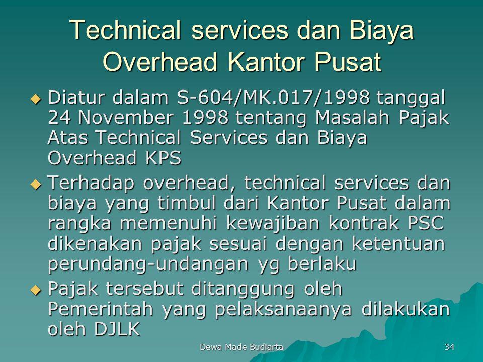 Technical services dan Biaya Overhead Kantor Pusat