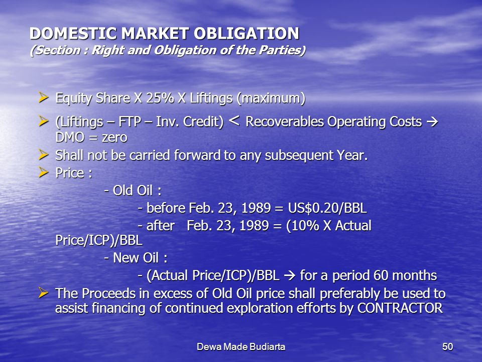 DOMESTIC MARKET OBLIGATION (Section : Right and Obligation of the Parties)