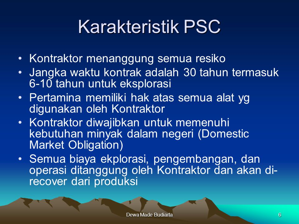 Karakteristik PSC Kontraktor menanggung semua resiko