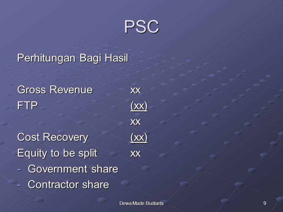 PSC Perhitungan Bagi Hasil Gross Revenue xx FTP (xx) xx