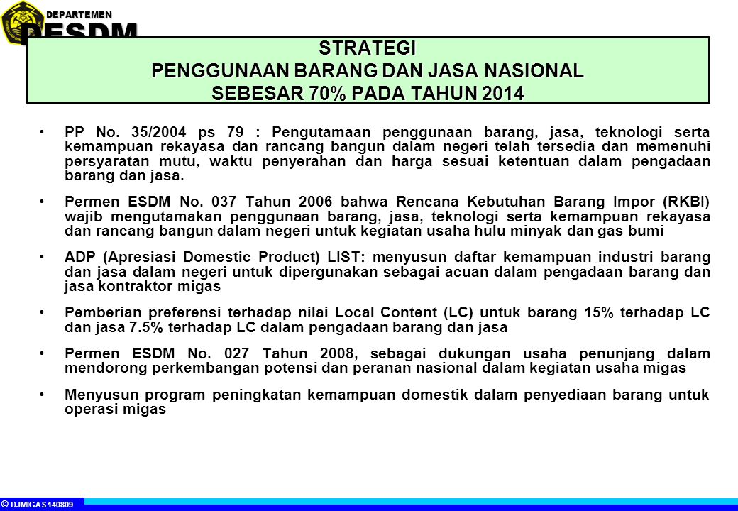 STRATEGI PENGGUNAAN BARANG DAN JASA NASIONAL SEBESAR 70% PADA TAHUN 2014