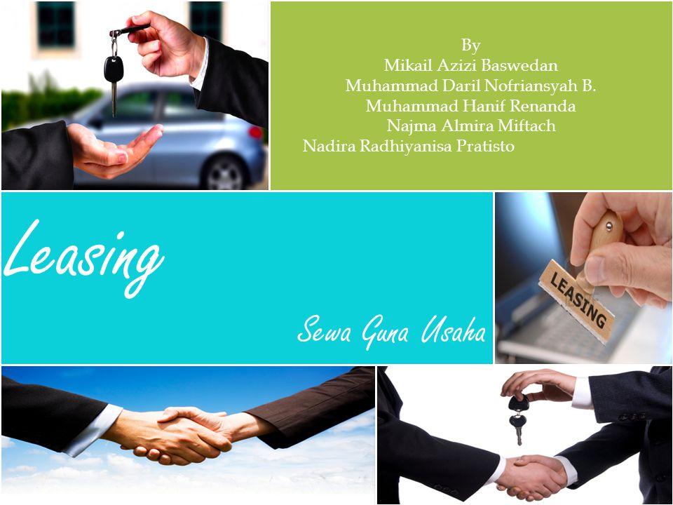 Leasing Sewa Guna Usaha By Mikail Azizi Baswedan