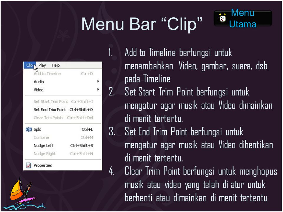 Menu Bar Clip Menu Utama. Add to Timeline berfungsi untuk menambahkan Video, gambar, suara, dsb pada Timeline.