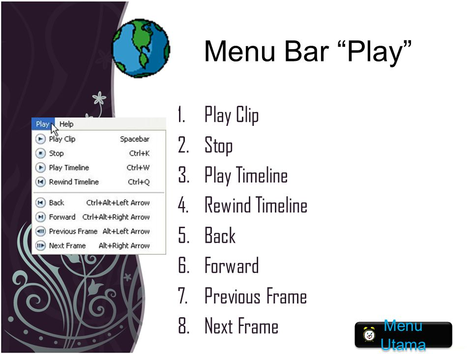 Menu Bar Play Play Clip Stop Play Timeline Rewind Timeline Back