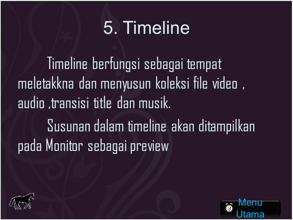 5. Timeline