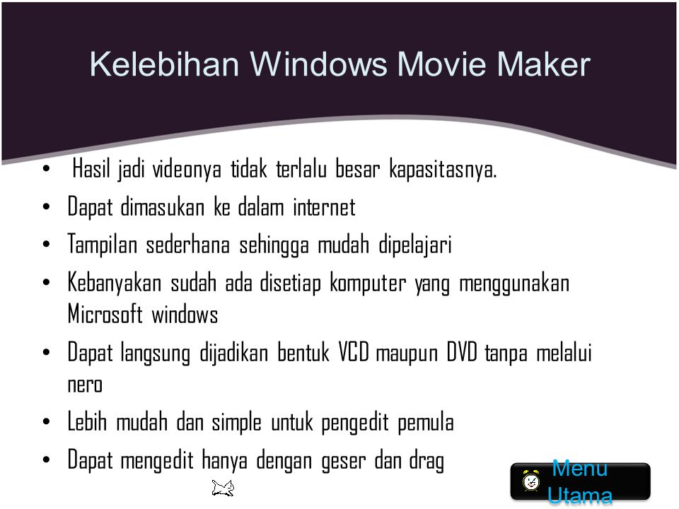 Kelebihan Windows Movie Maker