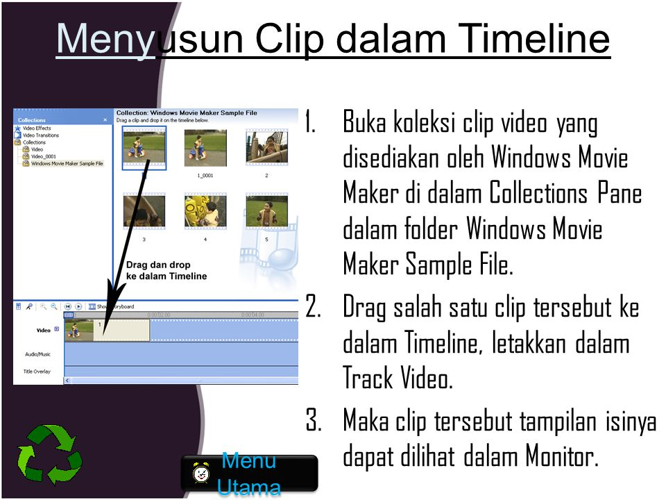 Menyusun Clip dalam Timeline