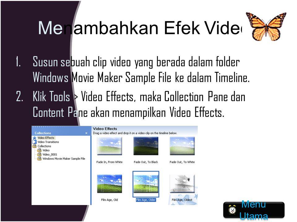 Menambahkan Efek Video