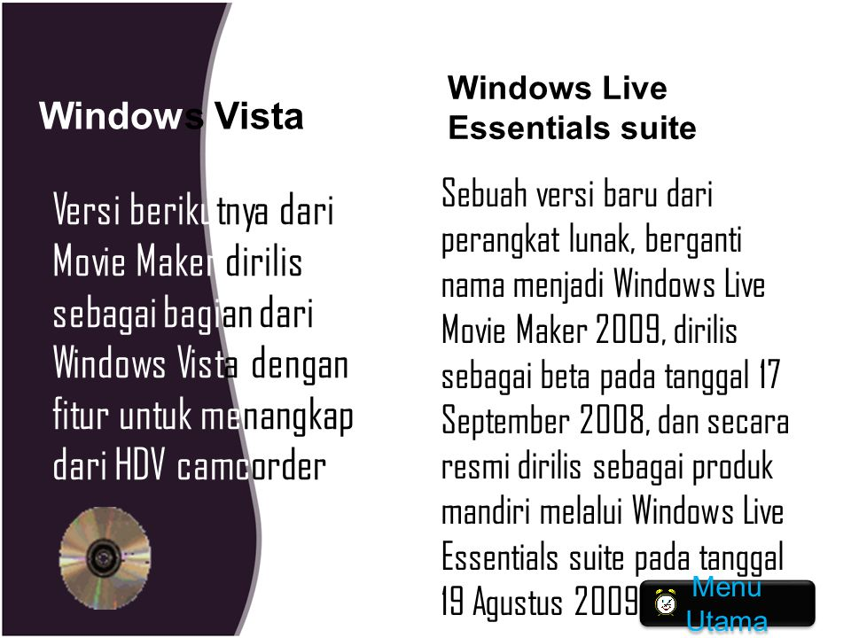 Windows Vista Windows Live Essentials suite.