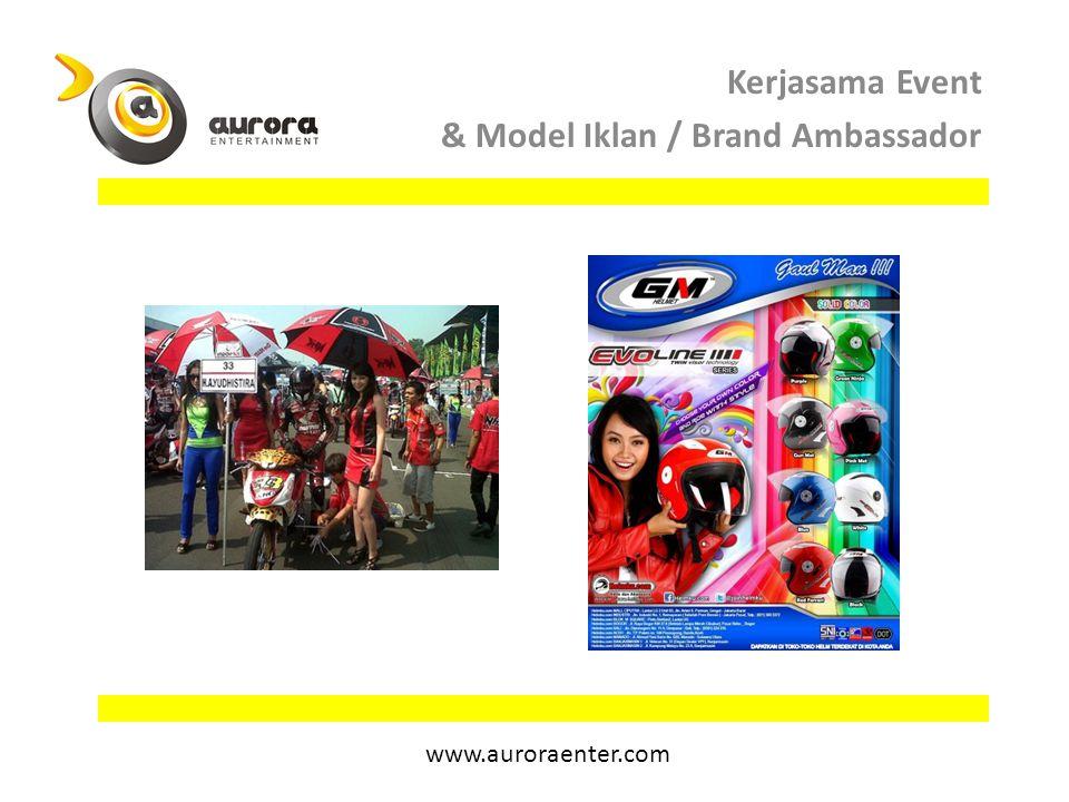 Kerjasama Event & Model Iklan / Brand Ambassador