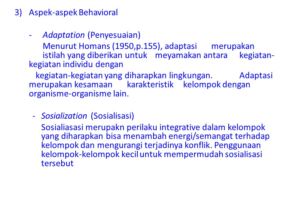 3) Aspek-aspek Behavioral - Adaptation (Penyesuaian)